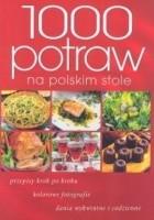 1000 potraw na polskim stole