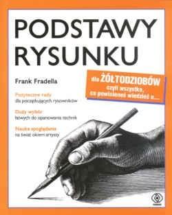 Okładka książki Podstawy rysunku dal żółtodziobó