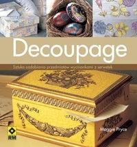 Okładka książki Decoupage. Sztuka ozdabiania przedmiotów wycinkami z papieru