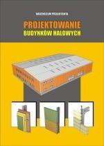 Okładka książki Vademecum Projektanta - Projektowanie budynków halowych
