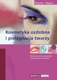 Okładka książki Kosmetyka ozdobna i pielęgnacja twarzy