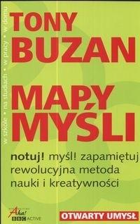 Okładka książki Mapy myśli: Notuj! Myśl! Zapamiętuj! Rewolucyjna metoda nauki i kreatywności