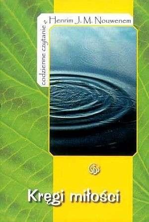 Okładka książki Kręgi miłości. Codzienne czytanie z Henrim J. M. Nouwenem