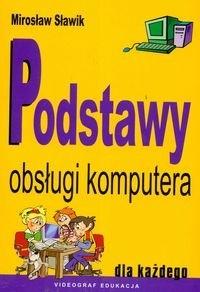 Okładka książki Podstawy obsługi komputera dla każdego