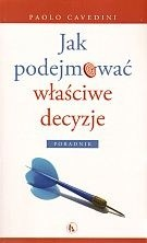 Okładka książki Jak podejmować właściwe decyzjea