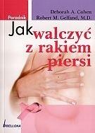 Okładka książki Jak walczyć z rakiem piersi/Poradnik/