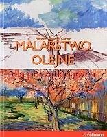 Okładka książki Malarstwo olejne dla początkujących