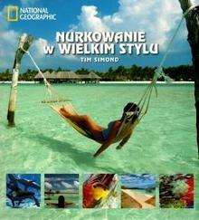 Okładka książki Nurkowanie w wielkim stylu