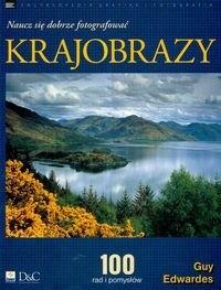 Okładka książki Krajobrazy. Naucz się dobrze fotografować