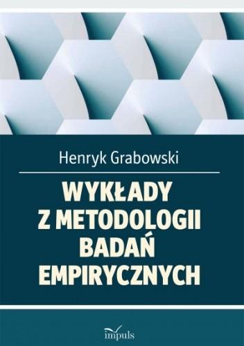 Okładka książki Wykłady z metodologii badań empirycznych