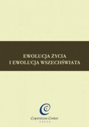 Okładka książki Ewolucja życia i ewolucja wszechświata