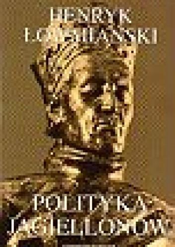 Okładka książki Polityka Jagiellonów