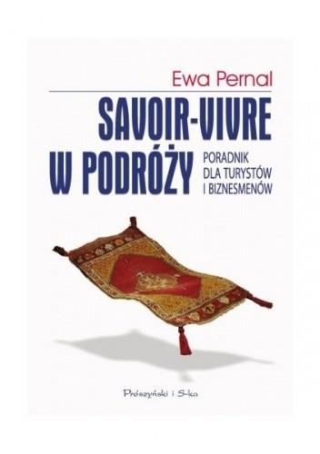 Okładka książki Savoir-vivre w podróży. Poradnik dla turystów i biznesmenów