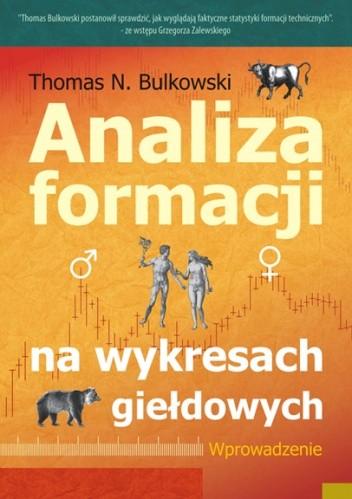Okładka książki Analiza formacji na wykresach giełdowych. Wprowadzenie