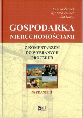 Okładka książki Gospodarka nieruchomościami z komentarzem do wybranych procedur