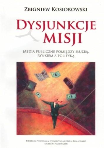 Okładka książki Dysjunkcje misji