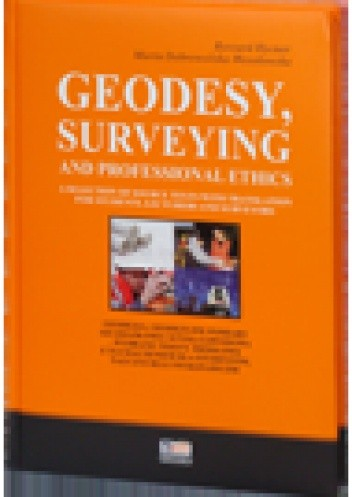 Okładka książki Geodesy, Surveying and Professional Ethics - a Selection of Source Texts with Translation for Students, Lecturers and Surveyors