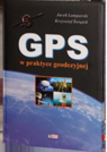 Okładka książki GPS w praktyce geodezyjnej