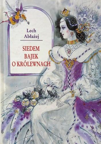 Okładka książki Siedem bajek o królewnach