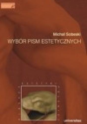 Okładka książki Wybór pism estetycznych