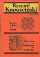 Kirgiz schodzi z konia / Chrystus z karabinem na ramieniu