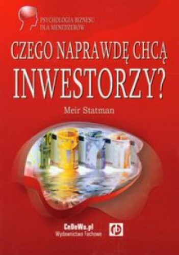 Okładka książki Czego naprawdę chcą inwestorzy