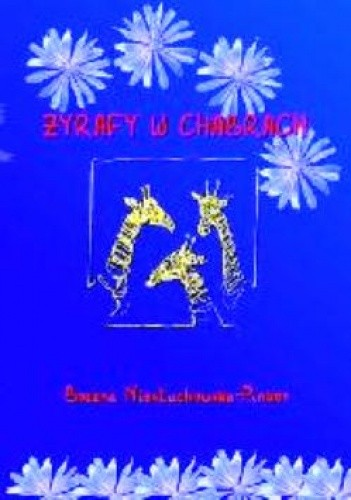 Okładka książki Żyrafy w chabrach