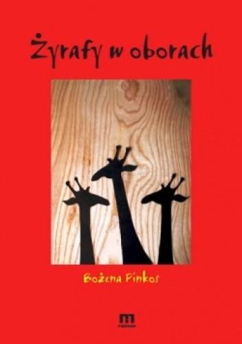 Okładka książki Żyrafy w oborach