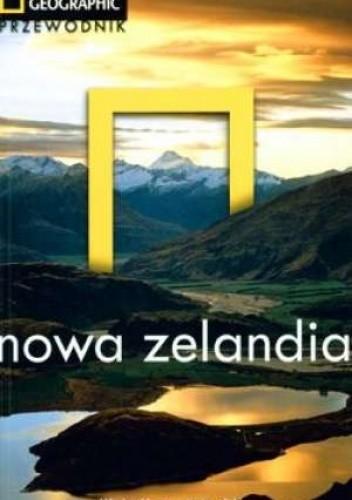 Okładka książki Nowa Zelandia. Przewodnik National Geographic