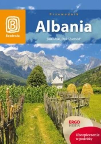 Okładka książki Albania. Bałkański Dziki Zachód