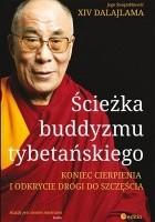 Ścieżka buddyzmu tybetańskiego. Koniec cierpienia i odkrycie drogi do szczęścia
