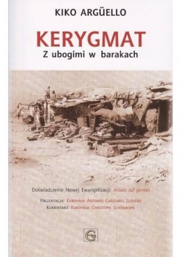 Okładka książki Kerygmat - z ubogimi w barakach