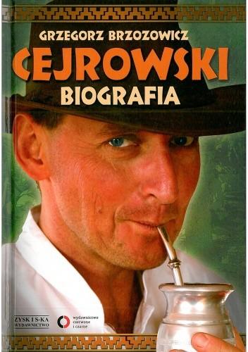 Okładka książki Cejrowski. Biografia