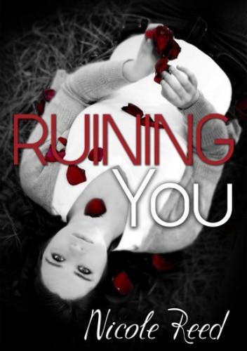 Okładka książki Ruining You