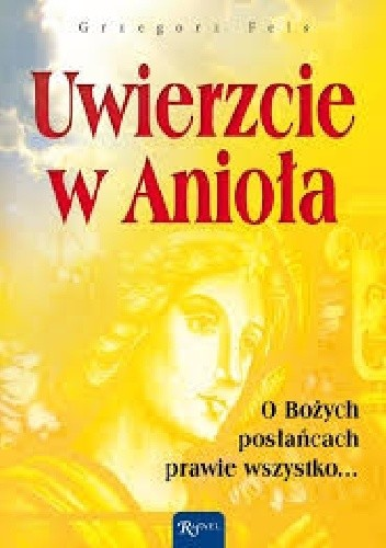 Okładka książki Uwierzcie w Anioła