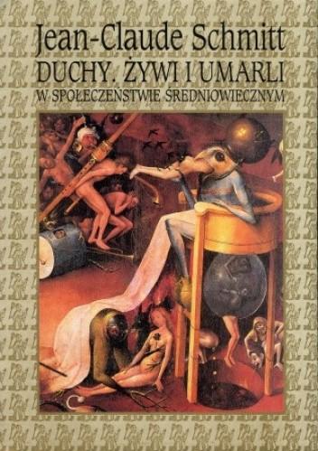 Okładka książki Duchy.  Żywi i umarli w społeczeństwie średniowiecznym.