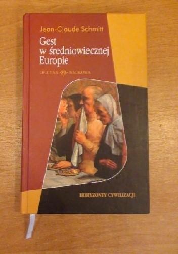 Okładka książki Gest w średniowiecznej Europie.