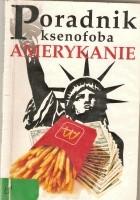 Poradnik ksenofoba. Amerykanie
