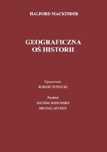Okładka książki Geograficzna oś historii