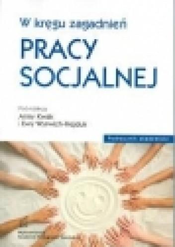 Okładka książki W kręgu zagadnień pracy socjalnej