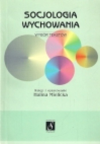 Okładka książki Socjologia wychowania - wybór tekstów
