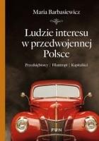 Ludzie interesu w przedwojennej Polsce.