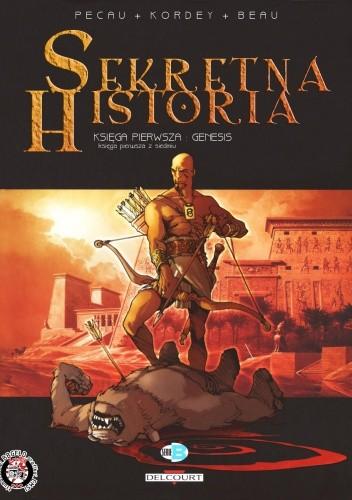 Okładka książki Sekretna Historia #1 Księga pierwsza: Genesis
