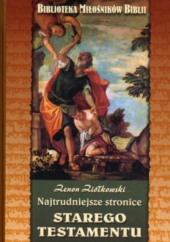 Okładka książki Najtrudniejsze stronice Starego Testamentu