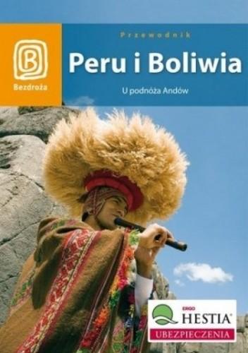 Okładka książki Peru i Boliwia. U podnóża Andów