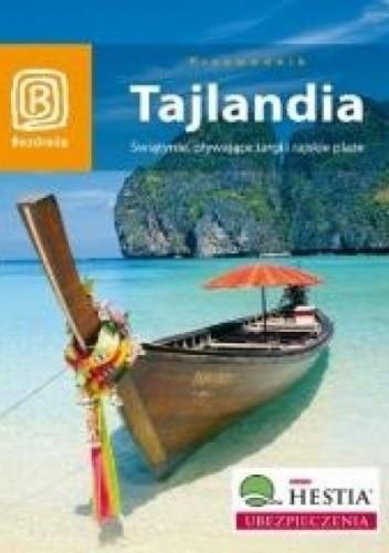 Okładka książki Tajlandia. Świątynie, pływające targi i rajskie plaże