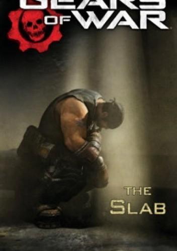 Okładka książki Gears of War: The Slab