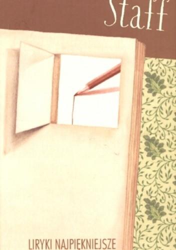 Okładka książki Liryki najpiękniejsze. Staff