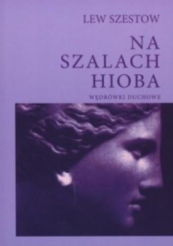 Okładka książki Na szalach Hioba. Wędrówki duchowe