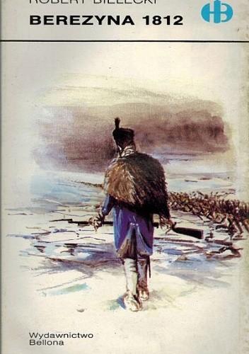 Okładka książki Berezyna 1812